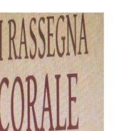 III Rassegna CORALE